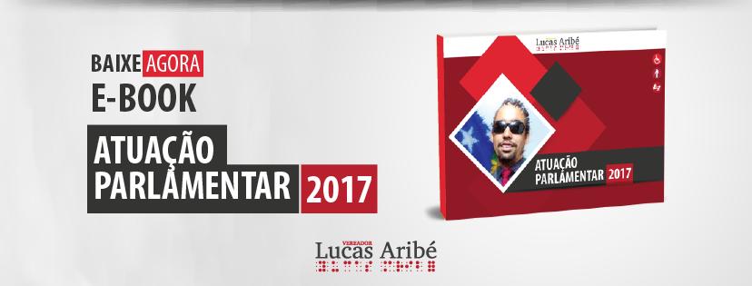 E-book Atuação Parlamentar Lucas Aribé